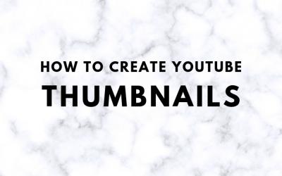 How To Make YouTube Custom Thumbnails